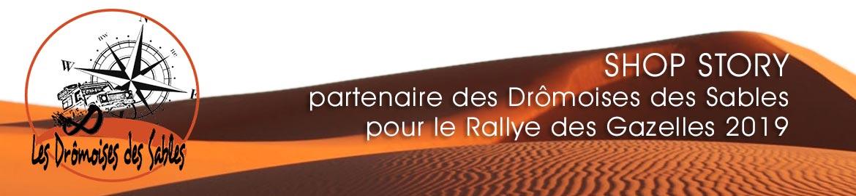 SHOP STORY Partenaire des Drômoises des Sables pour le Rally des Gazelles 2019