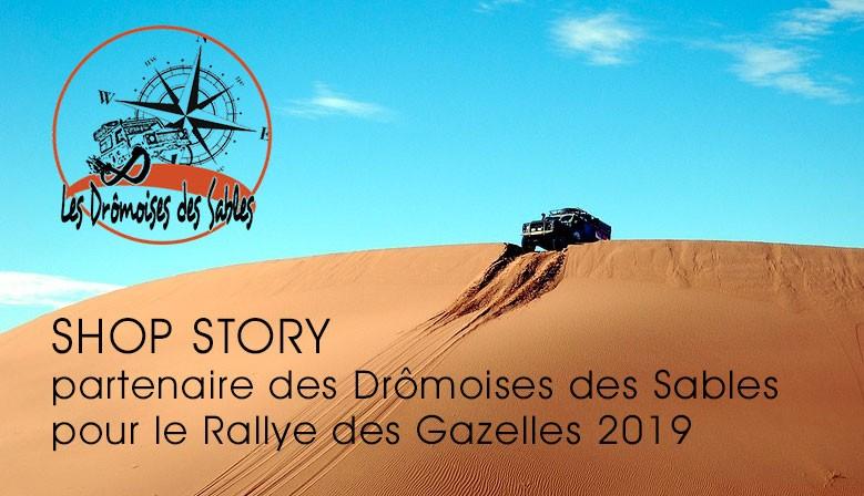 SHOP STORY Partenaire des Drômoises des Sables pour le Rallye des Gazelles 2019